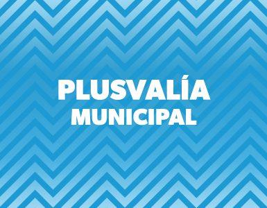 impuesto plusvalía municipal